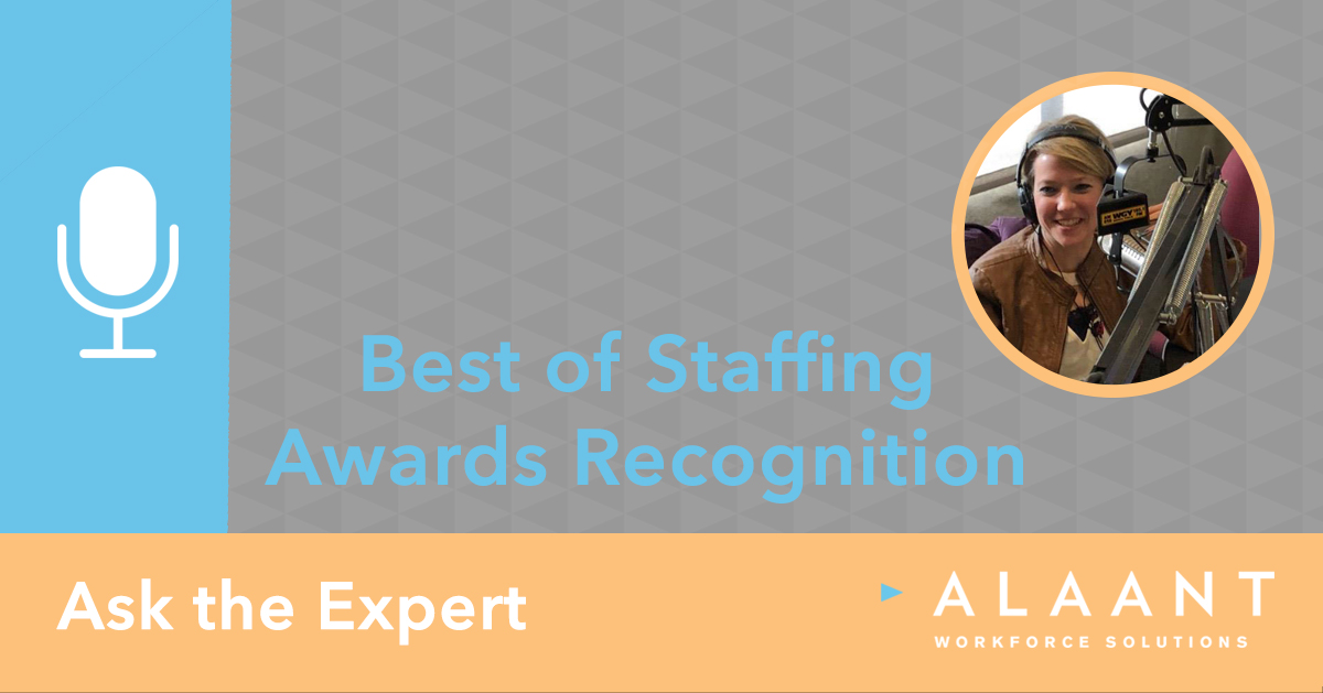 Ask the Expert: Best of Staffing Awards Recognition