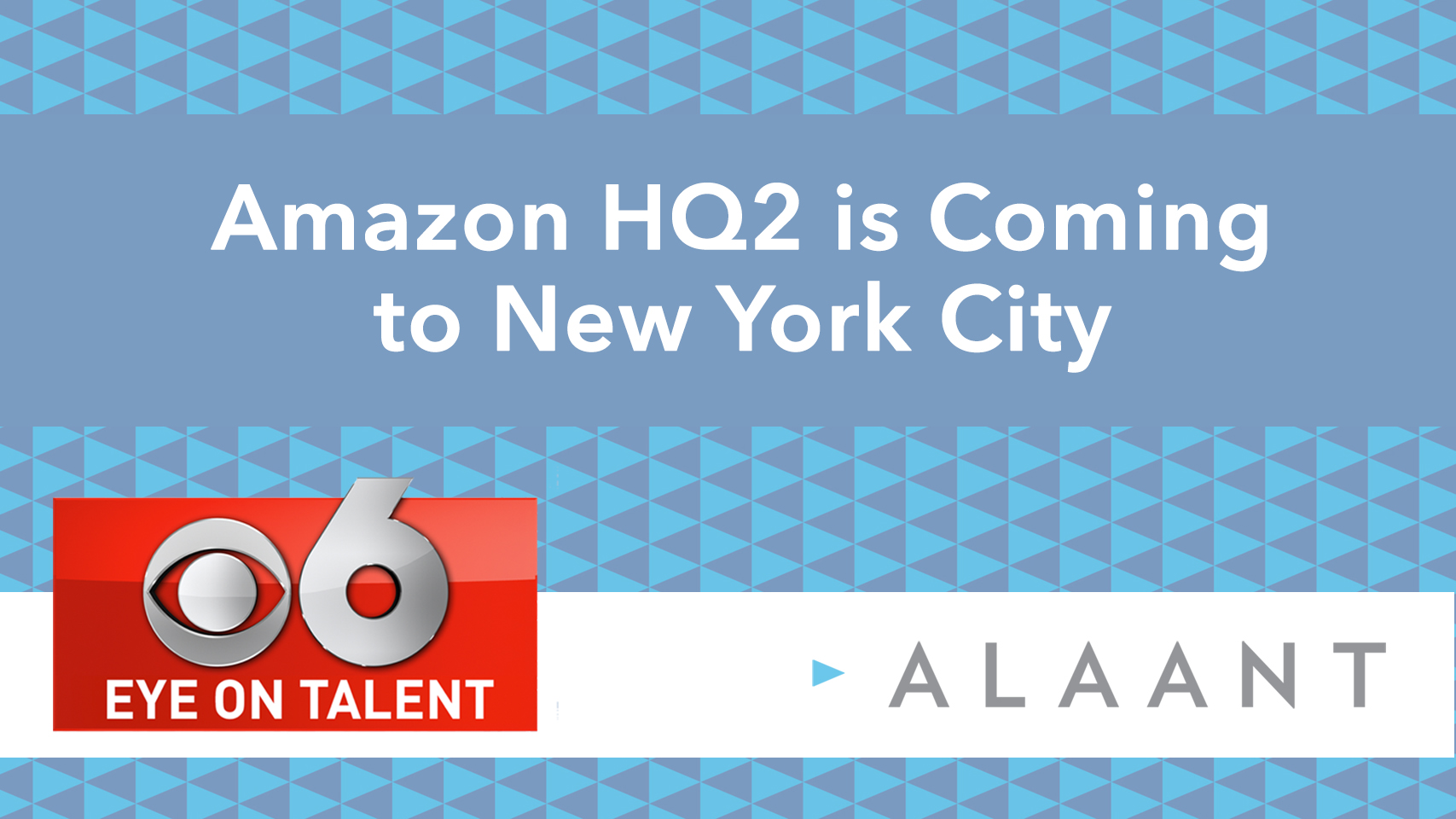 Eye On Talent: Amazon HQ2 is Coming to New York City
