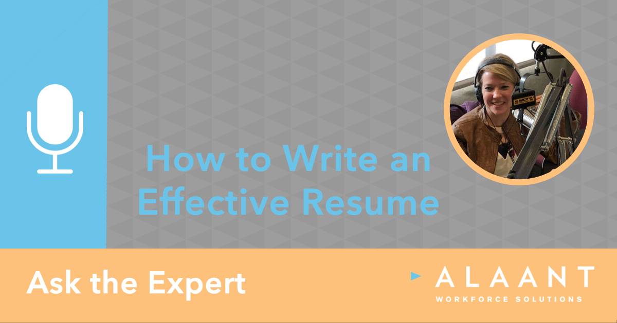 Ask the Experts: How to Write an Effective Resume