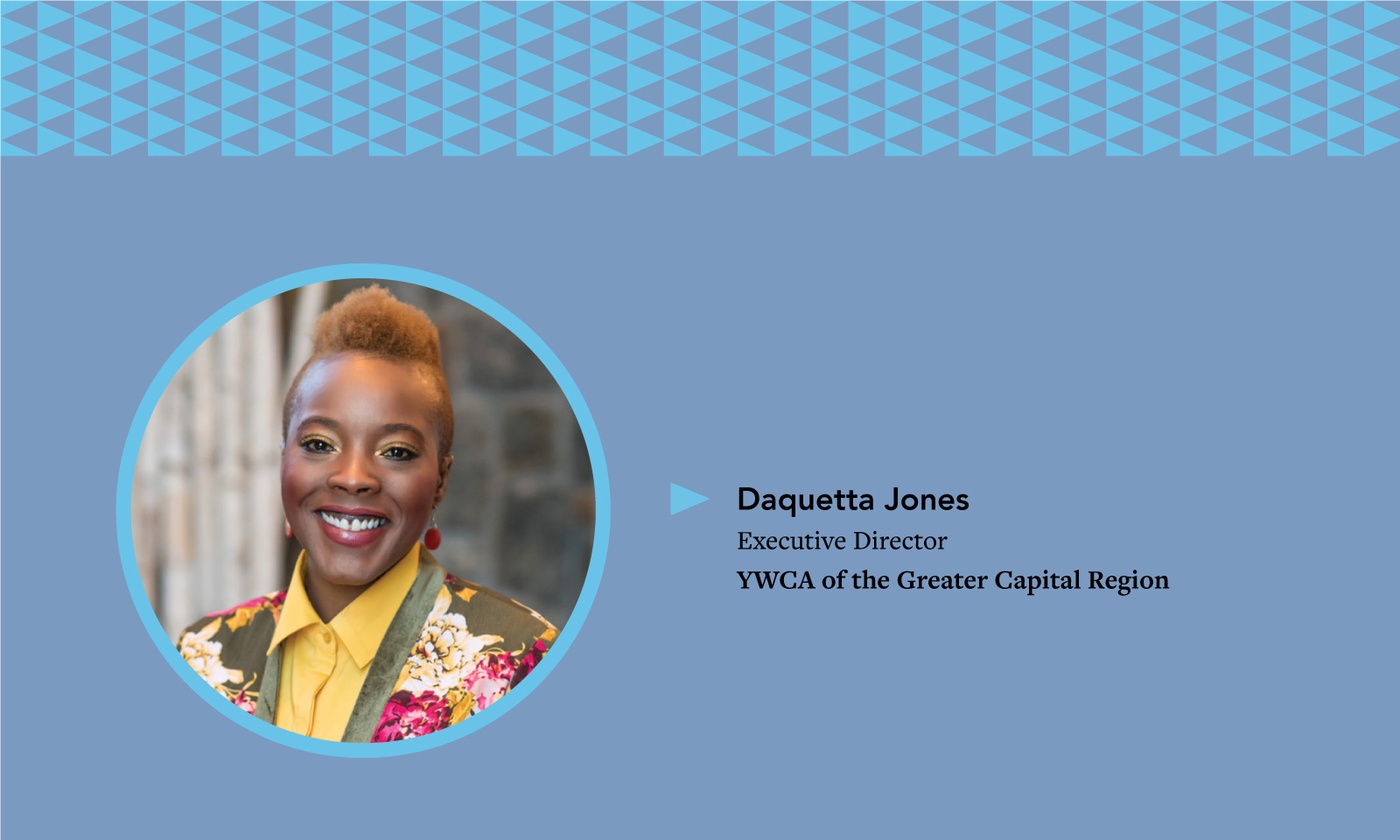 Alaant Influencers: Daquetta Jones, Executive Director of YWCA of the Greater Capital Region