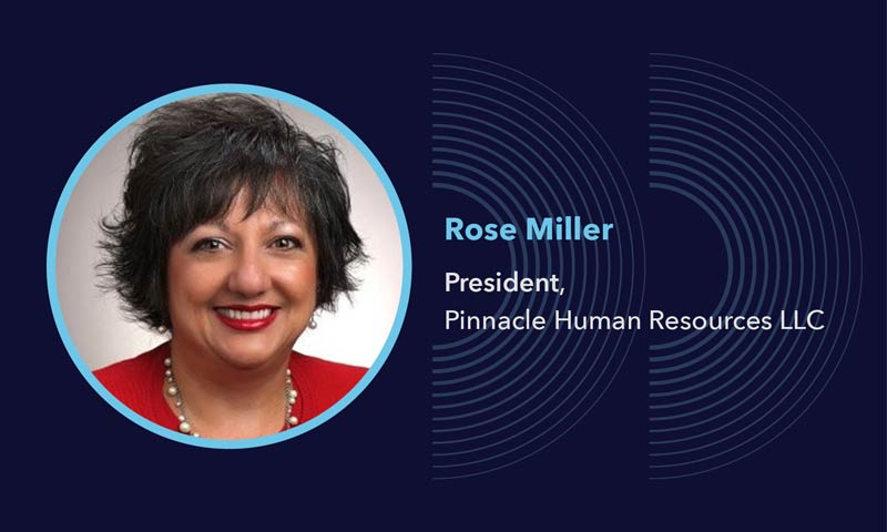 Alaant Influencers: Rose Miller, President, Pinnacle Human Resources LLC